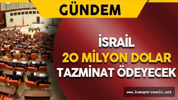 Türkiye İsrail Anlaşması TBMM'de
