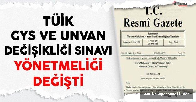 Türkiye İstatistik Kurumu (TÜİK) Görevde Yükselme Sınavı (GYS) ve Unvan Değişkliği Sınav Yönetmeliği Değişti