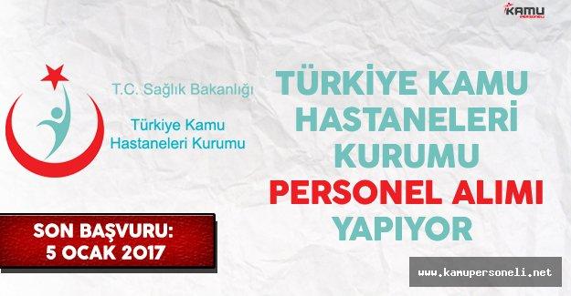 Türkiye Kamu Hastaneleri Kurumu (TKHK) Personel Alımı Yapıyor