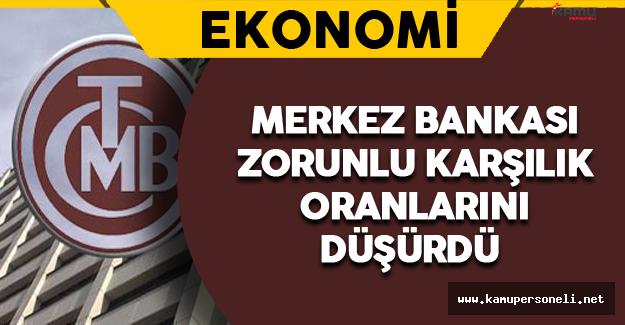 Türkiye Merkez Bankası Zorunlu Karşılık Oranlarını Düşürdü (Zorunlu Karşılık Oranı Nedir?)