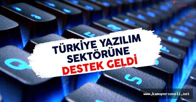 Türkiye Yazılım Sektörüne Destek Geldi