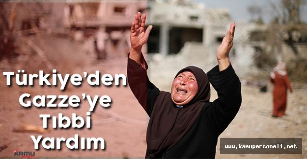 Türkiye'den Gazze'ye Tıbbi Yardım