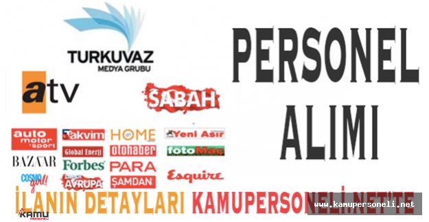 Turkuvaz Medya Grubu Personel Alımları