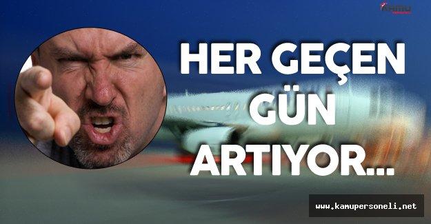 Uçaklardaki Agresif Vaka Sayısı Günden Güne Artıyor