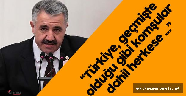 """Ulaştırma Bakanı : """" Kutlu Yürüyüş Devam Edecek"""""""