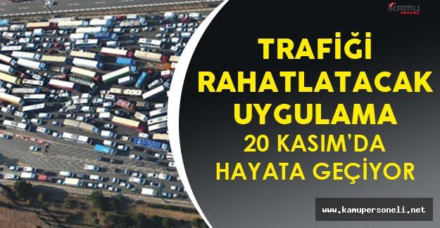 Ulaştırma Bakanı Müjdeledi ! Trafik Yüzde 30 Azalacak!