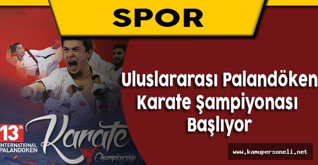 Uluslararası Palandöen Karate Şampiyonası 4 Ağustos'ta Başlıyor
