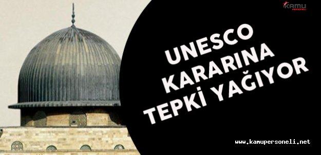 UNESCO'nun Mescid-i Aksa Kararına Tepkiler Sürüyor
