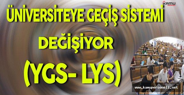 Üniversiteye Geçiş Sistemi Değişiyor (YGS-LYS)