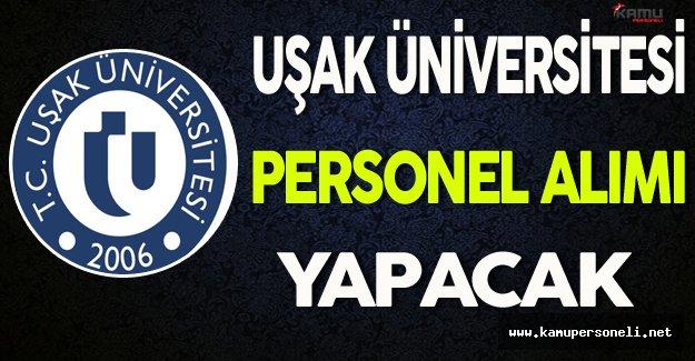 Uşak Üniversitesi Personel Alımı Yapacak