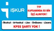 İstihdam Seferberliği Kapsamında İşkur TYP İle 50 Bin İşçi Alınıyor