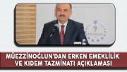 Çalışma Bakanı Müezzinoğlu'ndan Erken Emeklilik ve Kıdem Tazminatı Açıklaması