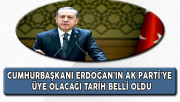 Cumhurbaşkanı Erdoğan'ın AK Parti Üyeliği İçin Tarih Belli Oldu