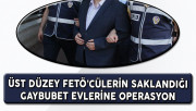 FETÖ'nün Üst Düzey Elemanlarına ''Gaybubet'' Operasyonu 42 Gözaltı