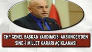 CHP'li Aksünger'den Sine-i Millet Kararına İlişkin Açıklama