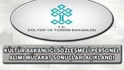 Kültür Bakanlığı Sözleşmeli Personel Alımı Mülakat Sonuçları Açıklandı