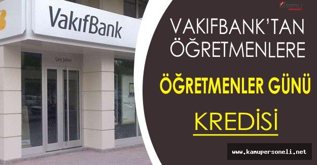 Vakıfbank'tan Öğretmenler Gününe Özel Kredi Kampanyası