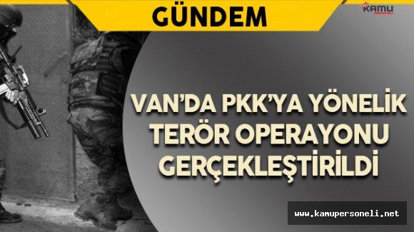 Son Dakika: Van'da Terör Operasyonu
