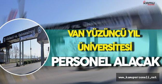 Van Yüzüncü Yıl Üniversitesi Personel Alacak