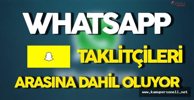 Whatsap' da Snapchat' e Özenenler Listesine Dahil Oldu