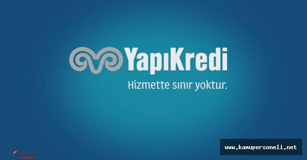 Yapıkredi Bankası Türkiye Geneli Personel Alıyor