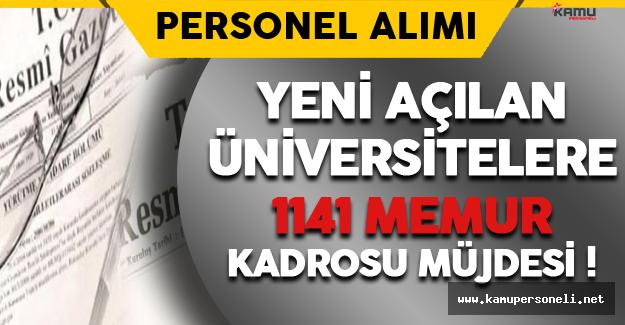 Yeni Açılan Üniversitelere 1141 Memur Kadrosu Müjdesi !