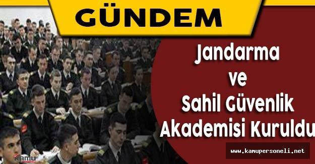Yeni Jandarma ve Sahil Güvenlik Akademisi Kuruldu