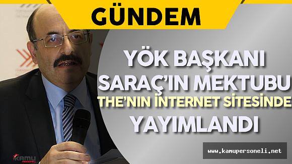 YÖK Başkanı Saraç'ın Mektubu THE'nın İnternet Sitesinde Yayımlandı
