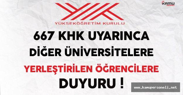YÖK'ten 667 KHK Uyarınca Başka Üniversitelere Yerleştirilen Öğrencilere Duyuru !