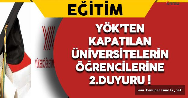 YÖK'ten Kapatılan Vakıf Üniversitesi Öğrencilerine Bir Duyuru Daha !