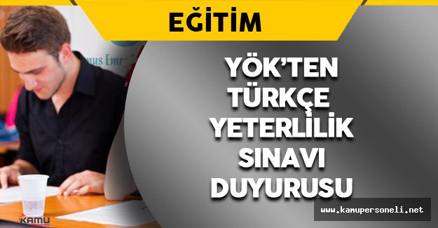 YÖK'ten Türkçe Yeterlilik Sınavı Duyurusu