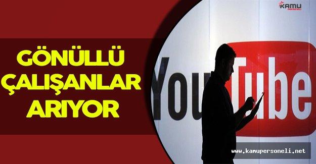 Youtube Gönüllü Çalışanlar Arıyor!