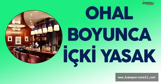 """Yozgat Valiliği :"""" OHAL Süresince Alkol Yasak"""" Dedi"""