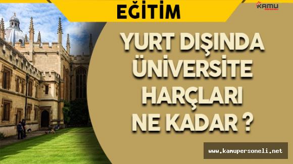 Yurt Dışında Üniversite Harçları Ne Kadar?