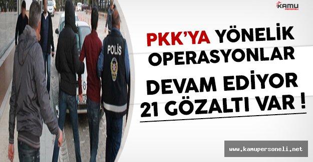 Yurt Genelinde Terör Örgütü PKK'ya Yönelik Operasyonlar Devam Ediyor
