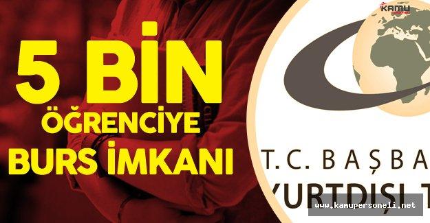 Yurtdışı Türkler ve Akraba Topluluklar Başkanlığı 5 Bin Öğrenciye Burs Verecek