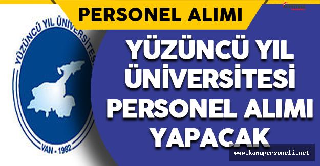 Yüzüncü Yıl Üniversitesi Personel Alımı Yapacak