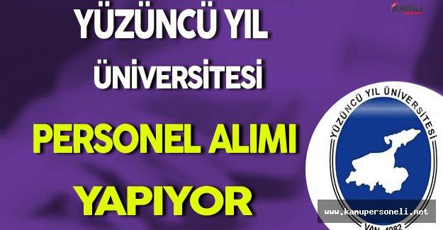 Yüzüncü Yıl Üniversitesi Personel Alımı Yapıyor