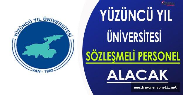 Yüzüncü Yıl Üniversitesi Sözleşmeli Personel Alacak