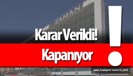 Zaman Gazetesi ve Cihan Haber Ajansı Kapanıyor!