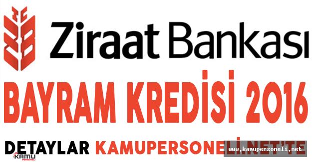 Ziraat Bankası Düşük Faizli Bayram Kredisi Veriyor