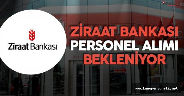 Ziraat Bankası Ne Zaman Personel Alımı Yapacak ?