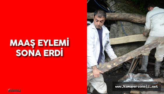 Zonguldak'taki Maaş Eylemi Sona Erdi