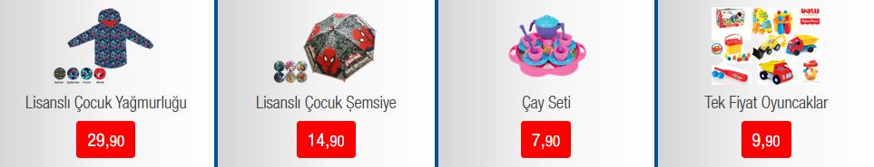 Lisanslı Çocuk Yağmurluğu 29.90, Lisanslı Çocuk Şemsiyesi 14.90, Çay seti 7.90, Tek Fiyat Oyuncaklar 9.90 TL'den satışa sunulacak