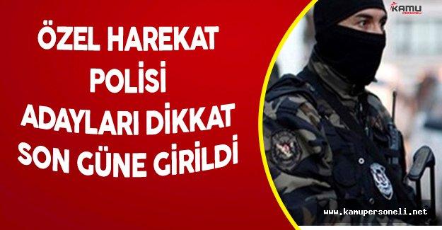 10 Bin Özel Harekat Polisi Alımı için Başvurularda Son Gün !