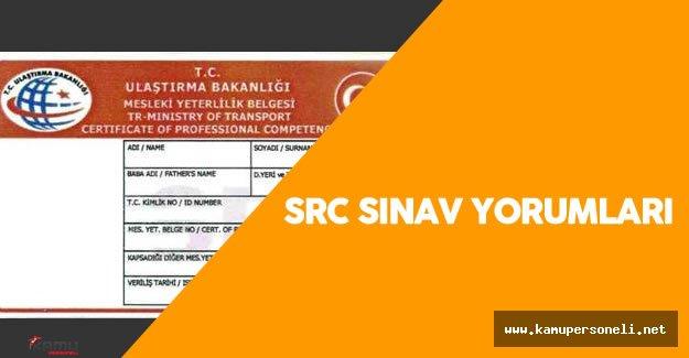 11 Haziran 2016 SRC Sınav Soruları , Cevapları , Yorumları ( SRC Sınav Sonuçları Ne zaman Açıklanır?)