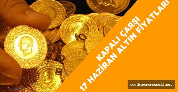 17 Haziran Kapalı Çarşı Altın Fiyatları - Altın Fiyatı Tavan Yaptı