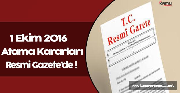 1 Ekim 2016 Tarihli Atama Kararları Resmi Gazete'de Yayınlandı
