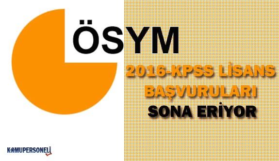 2016 KPSS Lisans Başvuruları Sona Eriyor
