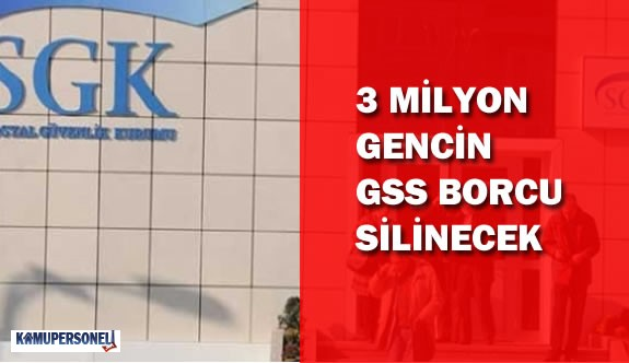 3 Milyon Kişinin GSS Borcu Siliniyor